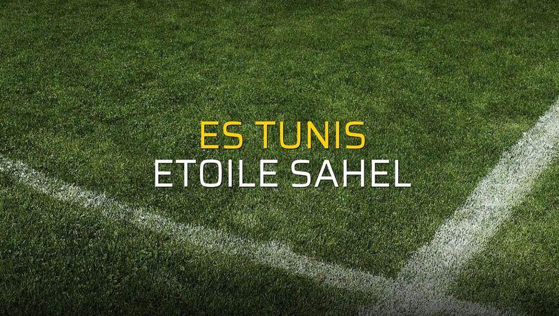 ES Tunis - Etoile Sahel maçı ne zaman?