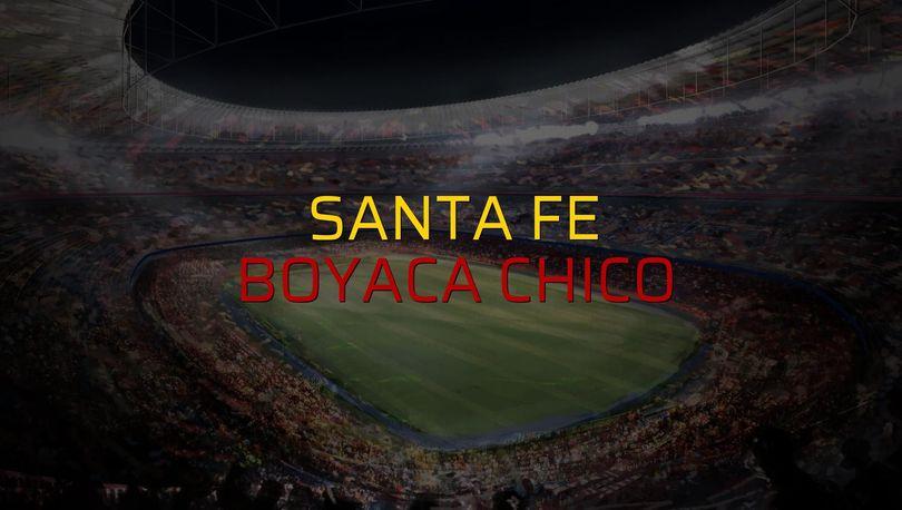 Santa Fe - Boyaca Chico maç önü