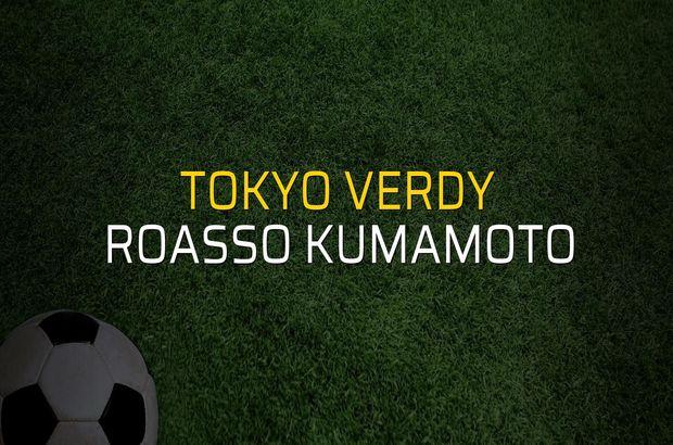 Tokyo Verdy - Roasso Kumamoto maçı rakamları