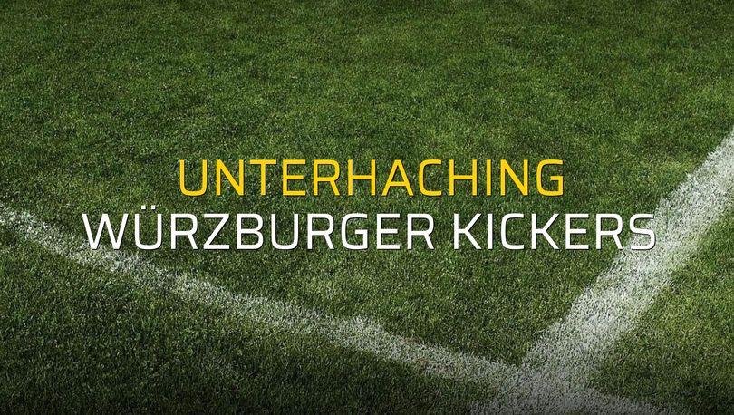 Unterhaching - Würzburger Kickers maçı öncesi rakamlar