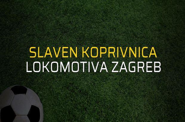 Slaven Koprivnica - Lokomotiva Zagreb maçı heyecanı
