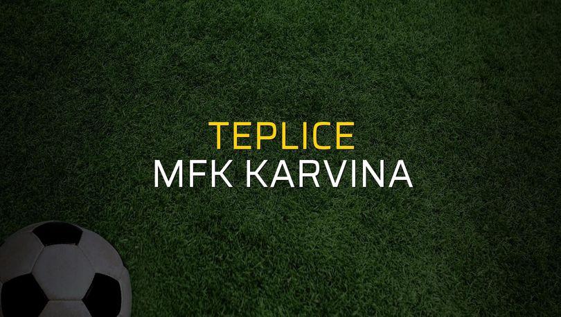 Teplice - MFK Karvina karşılaşma önü