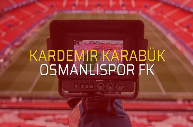 Kardemir Karabük - OsmanlıSpor FK maçı öncesi rakamlar