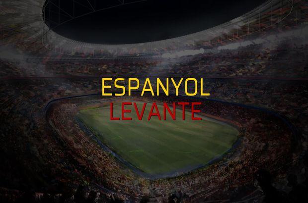 Espanyol - Levante sahaya çıkıyor