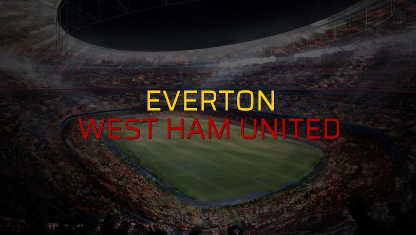 Everton - West Ham United rakamlar