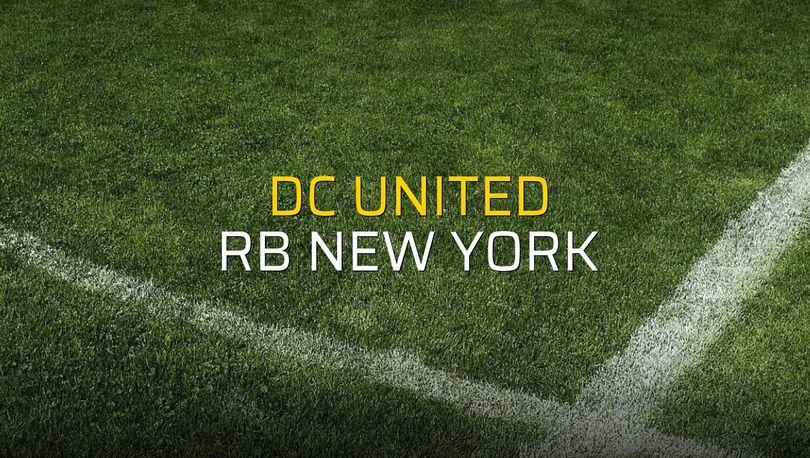DC United - RB New York sahaya çıkıyor