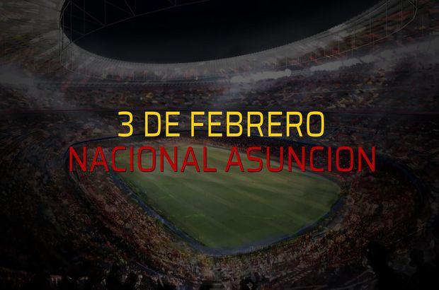 3 de Febrero - Nacional Asuncion maçı istatistikleri