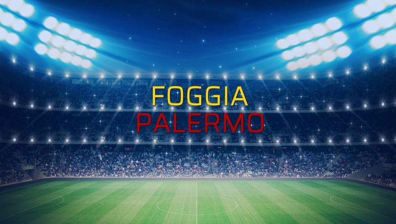 Foggia - Palermo sahaya çıkıyor