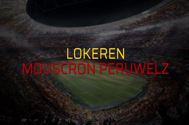 Lokeren - Mouscron Peruwelz maçı rakamları