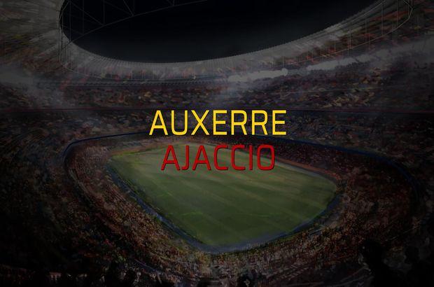 Auxerre - Ajaccio düellosu