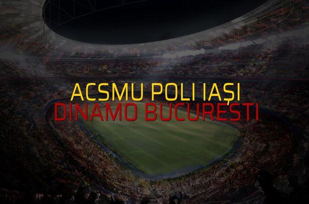 ACSMU Poli Iaşi - Dinamo Bucuresti maçı istatistikleri