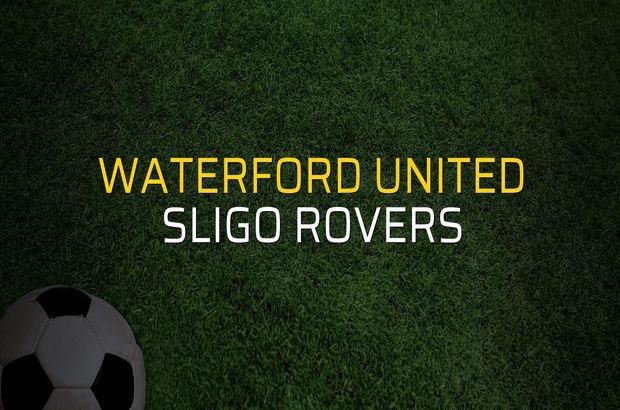 Waterford United - Sligo Rovers maçı heyecanı