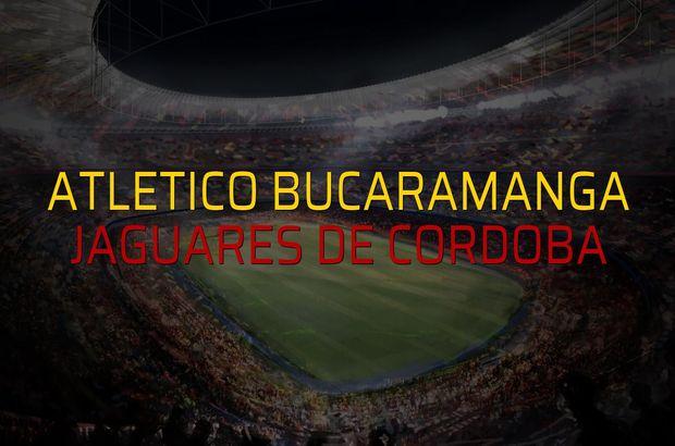 Atletico Bucaramanga - Jaguares De Cordoba rakamlar