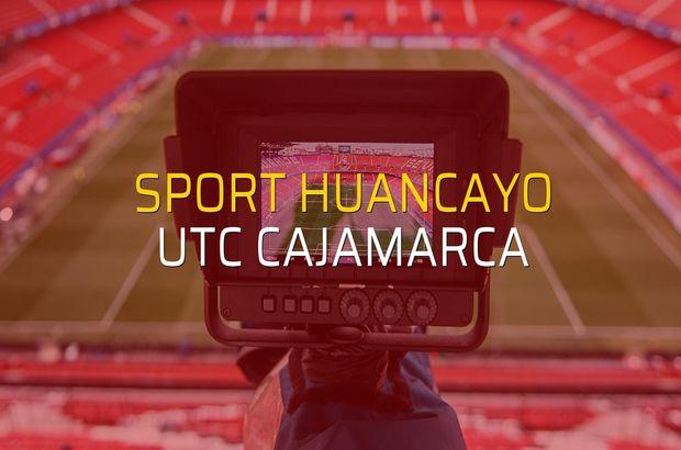 Sport Huancayo - UTC Cajamarca düellosu