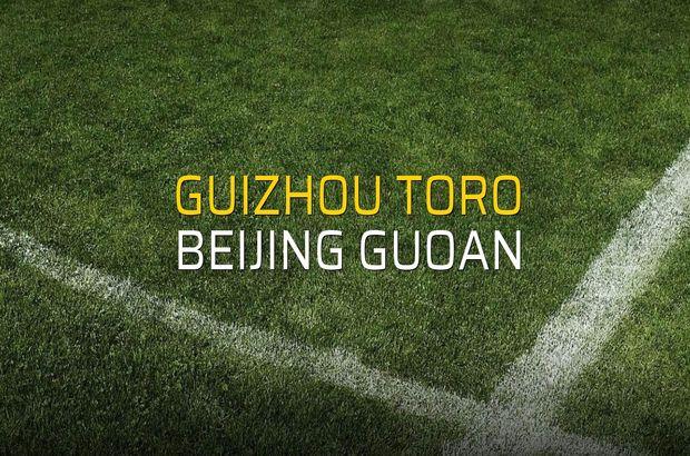 Guizhou Toro - Beijing Guoan maçı rakamları