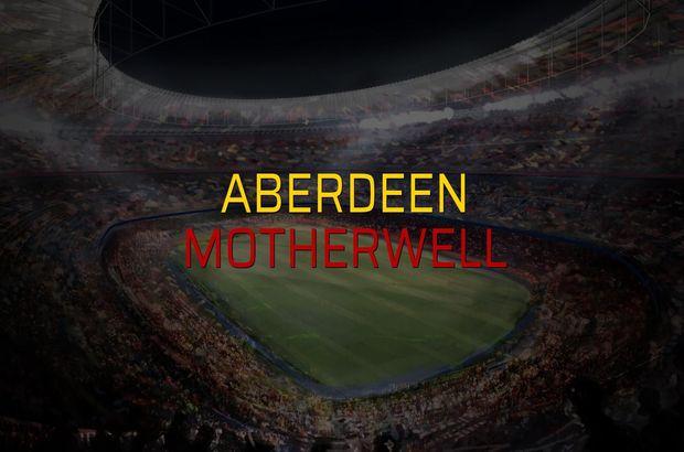 Aberdeen - Motherwell düellosu