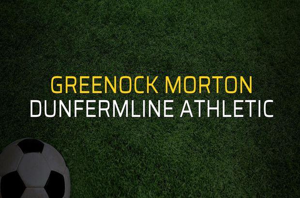 Greenock Morton - Dunfermline Athletic düellosu
