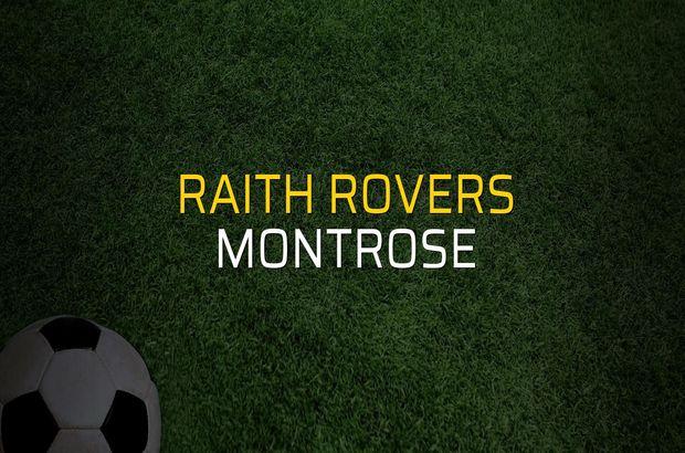 Raith Rovers - Montrose maçı öncesi rakamlar