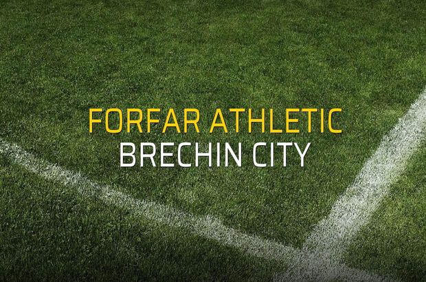 Forfar Athletic - Brechin City maç önü
