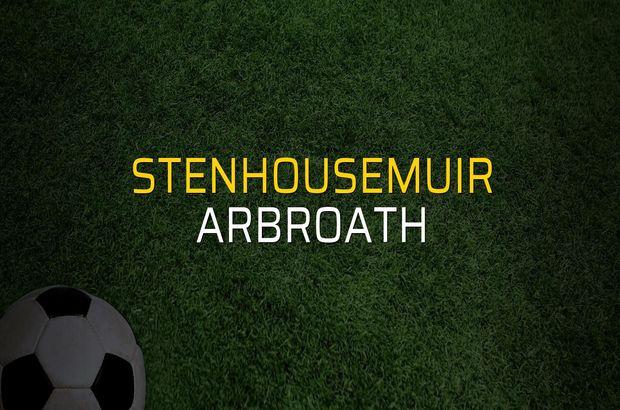 Stenhousemuir - Arbroath maçı istatistikleri