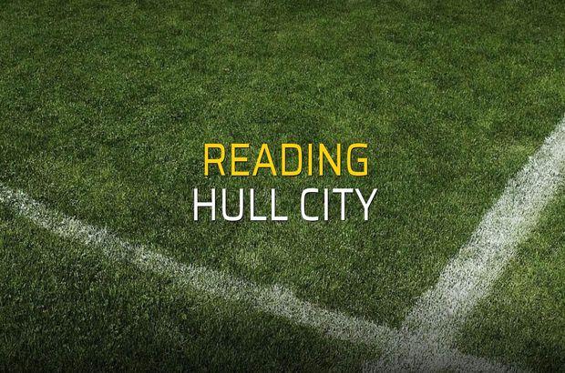 Reading - Hull City maçı ne zaman?