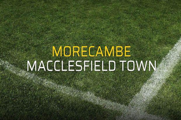 Morecambe - Macclesfield Town karşılaşma önü
