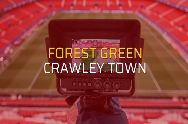 Forest Green - Crawley Town düellosu