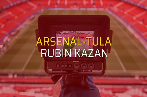 Arsenal-Tula - Rubin Kazan sahaya çıkıyor