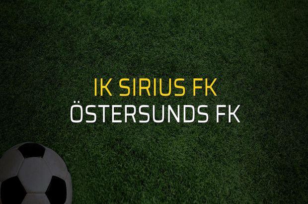 IK Sirius FK - Östersunds FK maçı istatistikleri