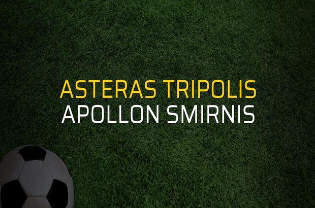 Asteras Tripolis - Apollon Smirnis maçı ne zaman?