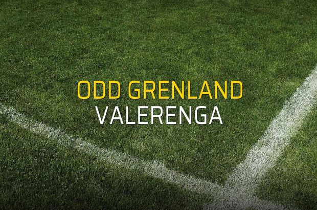 Odd Grenland - Valerenga maçı ne zaman?