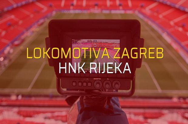 Lokomotiva Zagreb - HNK Rijeka sahaya çıkıyor