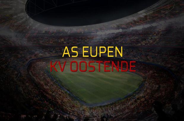 AS Eupen - KV Oostende maçı rakamları