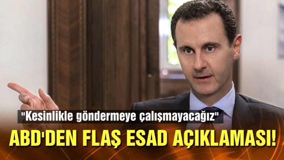 ABD'den flaş Esad açıklaması!