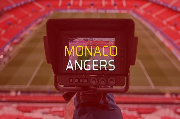 Monaco - Angers maçı öncesi rakamlar