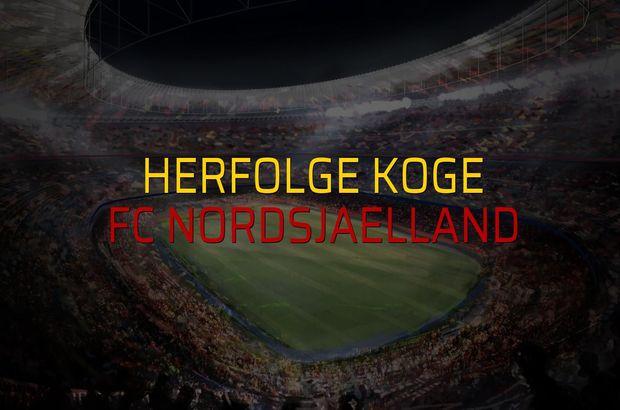 Herfolge Koge - FC Nordsjaelland rakamlar
