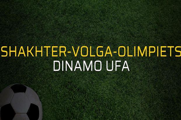 Shakhter-Volga-Olimpiets - Dinamo Ufa maçı rakamları