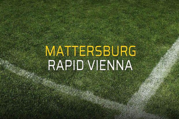 Mattersburg - Rapid Vienna rakamlar