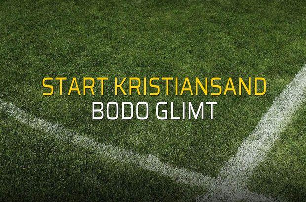 Start Kristiansand - Bodo Glimt maçı istatistikleri