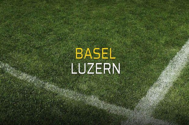 Basel - Luzern sahaya çıkıyor