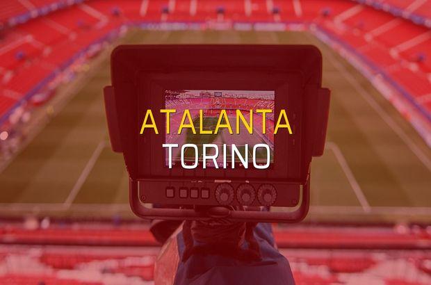 Atalanta - Torino karşılaşma önü