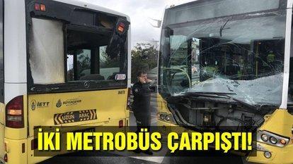 Okmeydanı'nda iki metrobüs çarpıştı