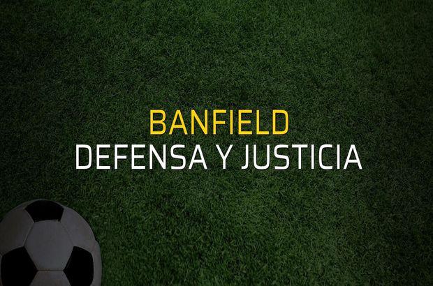 Banfield - Defensa y Justicia maçı ne zaman?