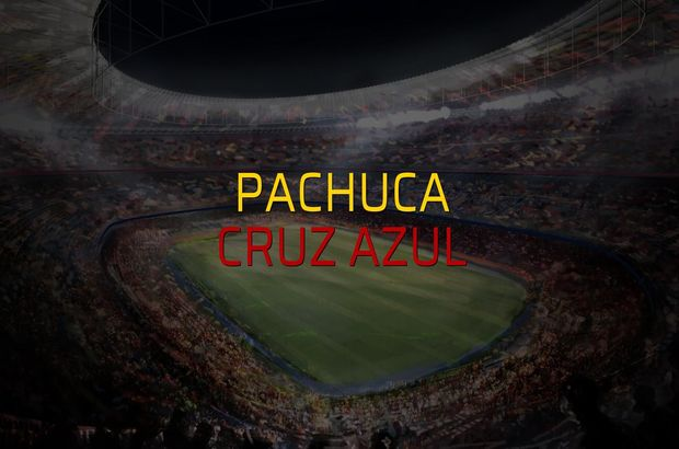 Pachuca - Cruz Azul maçı ne zaman?