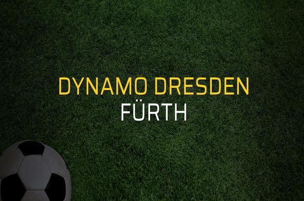 Dynamo Dresden - Fürth sahaya çıkıyor