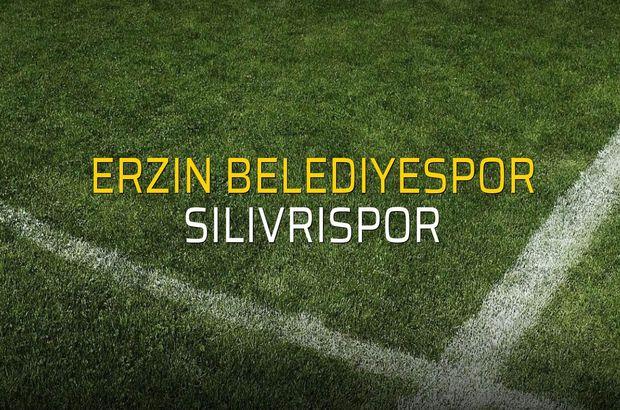 Erzin Belediyespor - Silivrispor düellosu