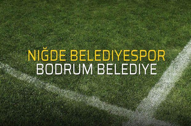 Niğde Belediyespor - Bodrum Belediye maçı rakamları