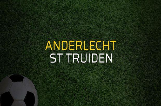 Anderlecht - St Truiden düellosu