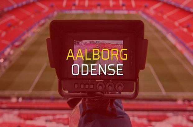 Aalborg - Odense maçı ne zaman?