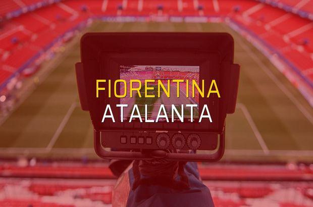 Fiorentina - Atalanta maç önü